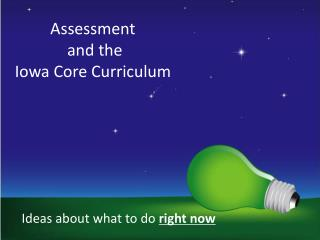 Assessment  and the Iowa Core Curriculum
