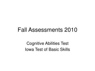 Fall Assessments 2010