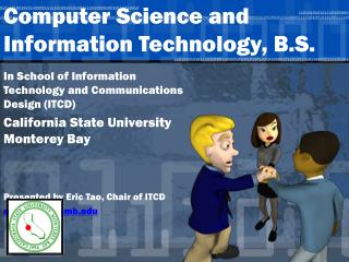 Computer Science and Information Technology, B.S.