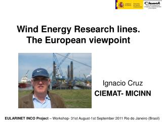 Wind Energy Research lines. The European viewpoint