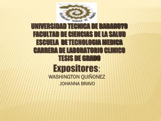 Expositores : WASHINGTON QUIÑONEZ    JOHANNA BRAVO