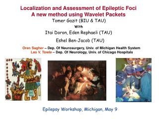 Localization and Assessment of Epileptic Foci A new method using Wavelet Packets