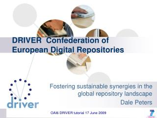 DRIVER  Confederation  of European Digital Repositories