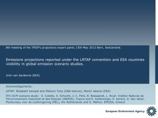 8th meeting of the TFEIP's projections expert panel, 15th May 2012 Bern, Switzerland.