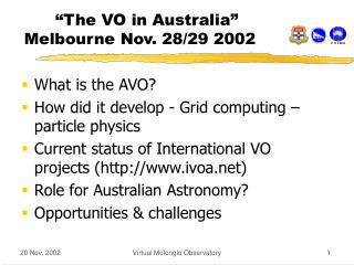"""The VO in Australia"" Melbourne Nov. 28/29 2002"