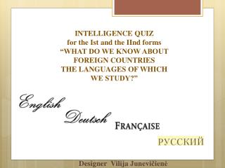"INTELLIGENCE  QUIZ for the Ist and the IInd forms ""WHAT DO WE KNOW ABOUT FOREIGN COUNTRIES"