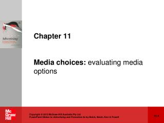 Chapter 11 Media choices:  evaluating media options