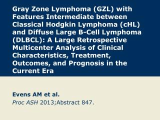 Evens AM et al. Proc ASH  2013;Abstract 847.