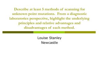 Louise Stanley Newcastle