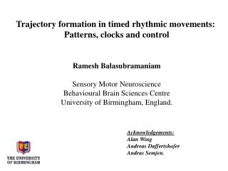 Trajectory formation in timed rhythmic movements:  Patterns, clocks and control