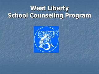 West Liberty  School Counseling Program
