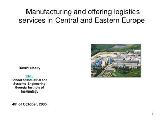 Manufacturing and offering logistics services in Central and Eastern Europe