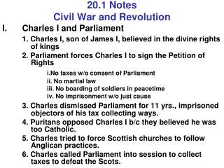 20.1 Notes Civil War and Revolution Charles I and Parliament