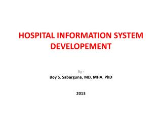 HOSPITAL INFORMATION SYSTEM  DEVELOPEMENT