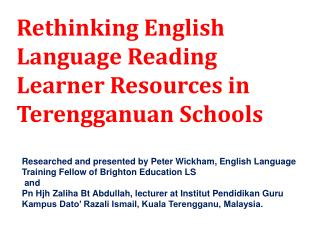 Rethinking English Language Reading Learner  Resources  in Terengganuan Schools