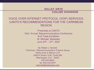 VOICE OVER INTERNET PROTOCOL (VOIP) SERVICES: CANTO'S RECOMMENDATIONS FOR THE CARRIBEAN REGION