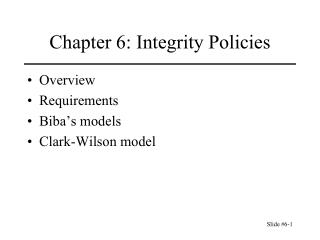 Chapter 6: Integrity Policies