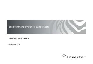 Project Financing of Offshore Wind projects