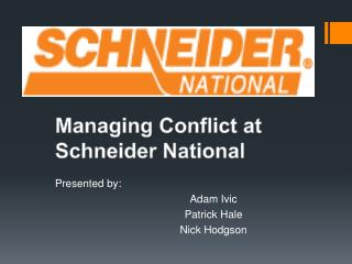 Managing Conflict at Schneider National