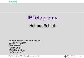 IP Telephony  Helmut Schink