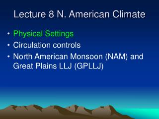 Lecture 8 N. American Climate