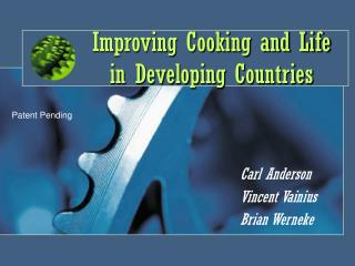 Improving Cooking and Life in Developing Countries