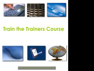 Train the Trainers Course