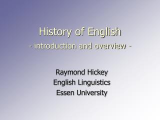 History of English - introduction and overview -