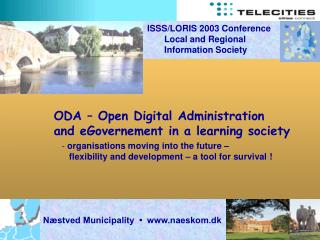 ODA – Open Digital Administration  and eGovernement in a learning society