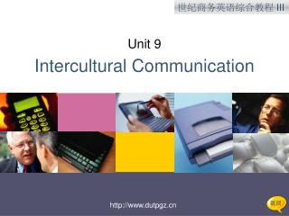 Unit 9 Intercultural Communication