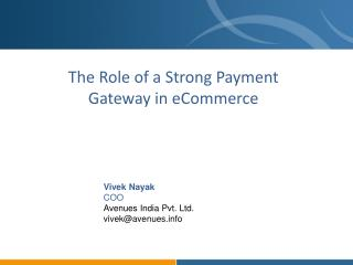 The Role of a Strong Payment  Gateway in eCommerce