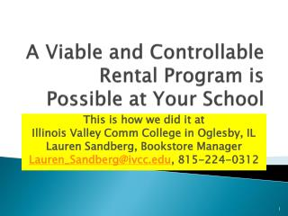 A Viable and Controllable Rental Program is Possible at Your School