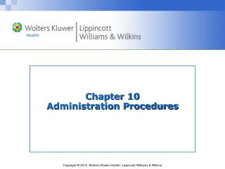 Chapter 10  Administration Procedures