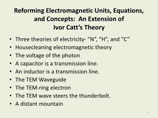 Reforming Electromagnetic Units, Equations,  and Concepts :  An Extension of  Ivor Catt's Theory