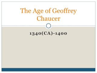 The Age of Geoffrey Chaucer