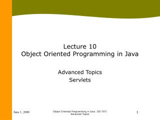 Lecture 10 Object Oriented Programming in Java