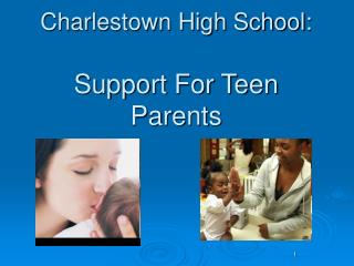 Charlestown High School: Support For Teen Parents