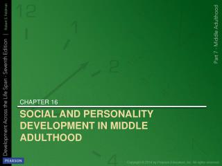 SOCIAL AND PERSONALITY DEVELOPMENT IN MIDDLE ADULTHOOD
