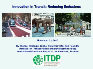 Innovation in Transit: Reducing Emissions