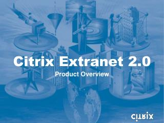Citrix Extranet 2.0