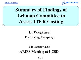 Summary of Findings of  Lehman Committee to Assess ITER Costing