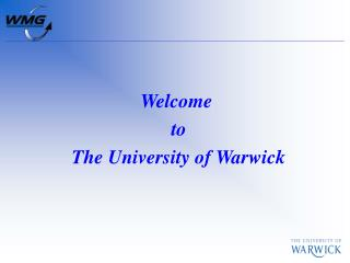 Welcome  to  The University of Warwick