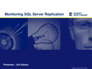 Monitoring SQL Server Replication