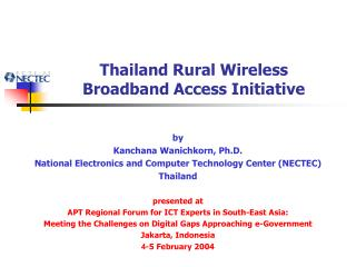 Thailand Rural Wireless  Broadband Access Initiative