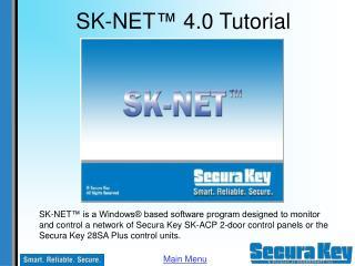 SK-NET ™ 4.0 Tutorial