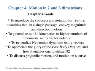 Chapter 4: Motion in 2 and 3 dimensions