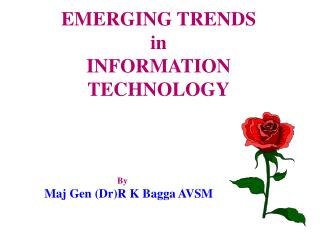 EMERGING TRENDS in INFORMATION  TECHNOLOGY