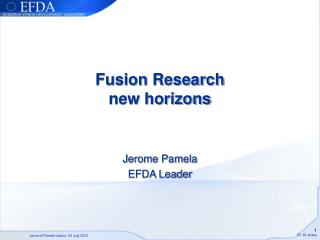 Fusion Research new horizons