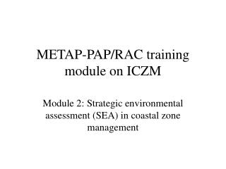 METAP-PAP/RAC training module on ICZM