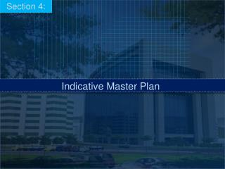 Indicative Master Plan